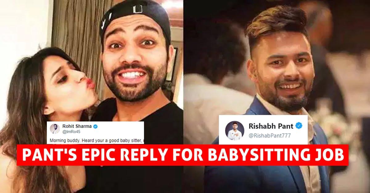 Rishabh Pant Replies Rohit Sharma S Babysitting Offer